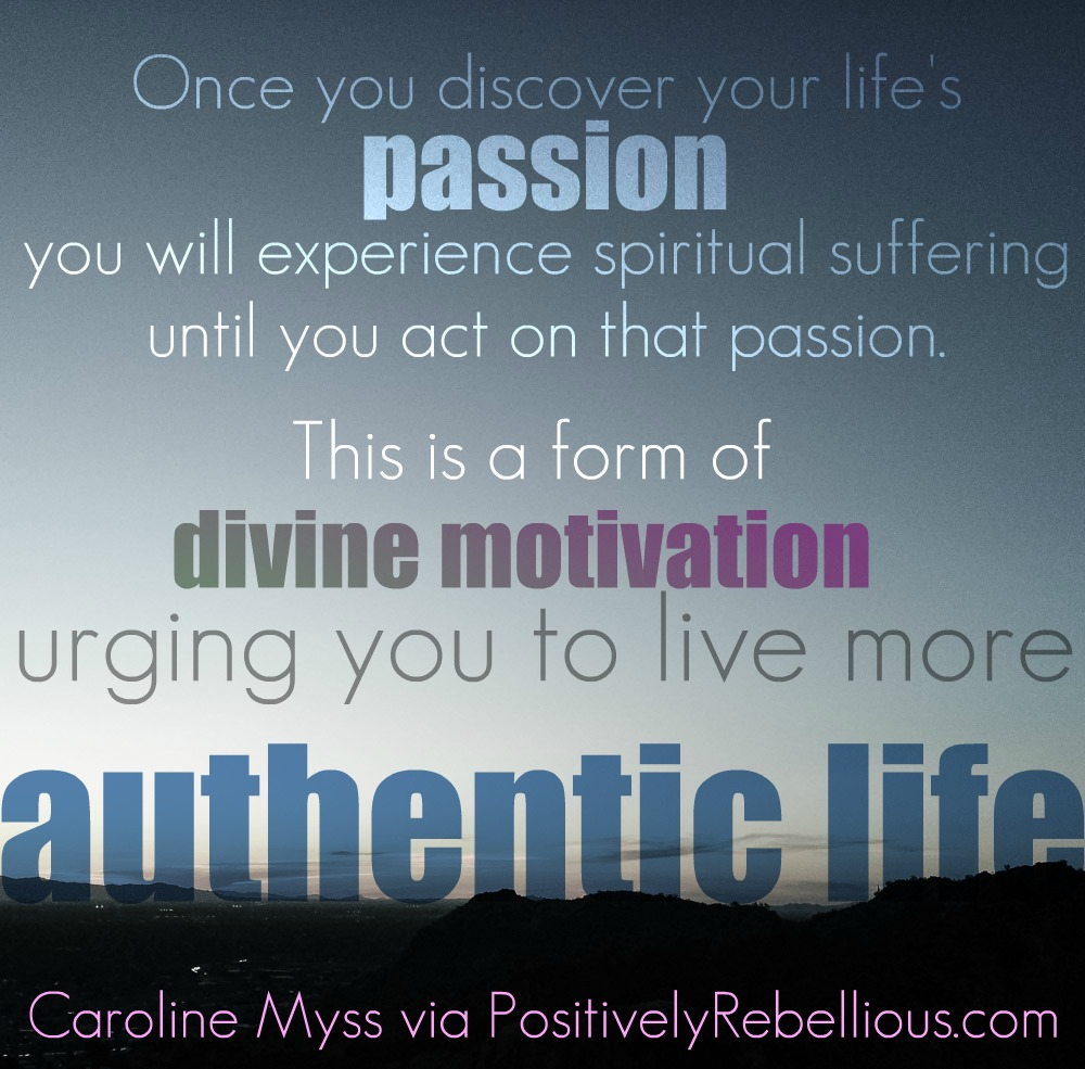 pasion and authentic life